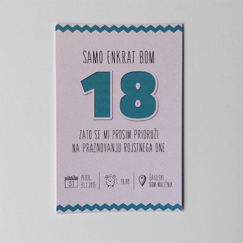 Vabilo za rojstni dan: Samo enkrat bom 18 2